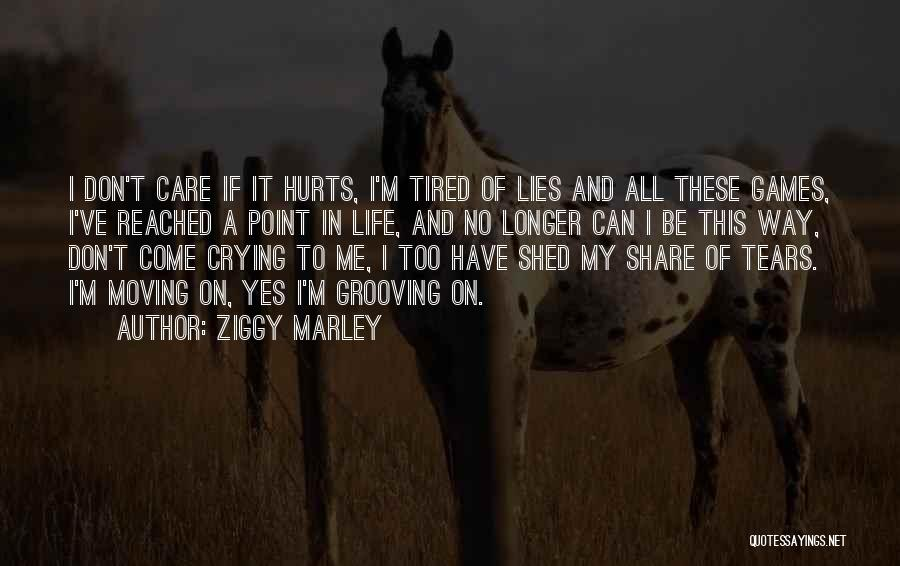 Moving On Song Lyrics Quotes By Ziggy Marley