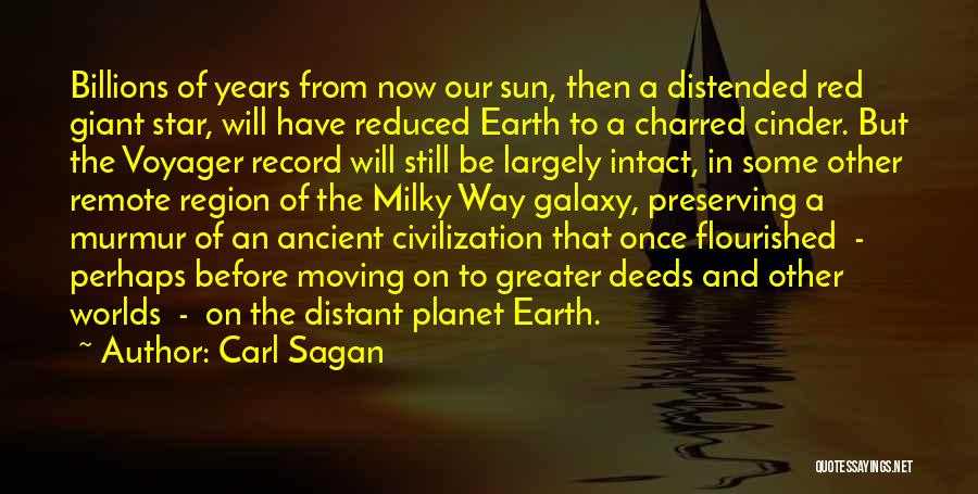 Moving On To Greater Things Quotes By Carl Sagan