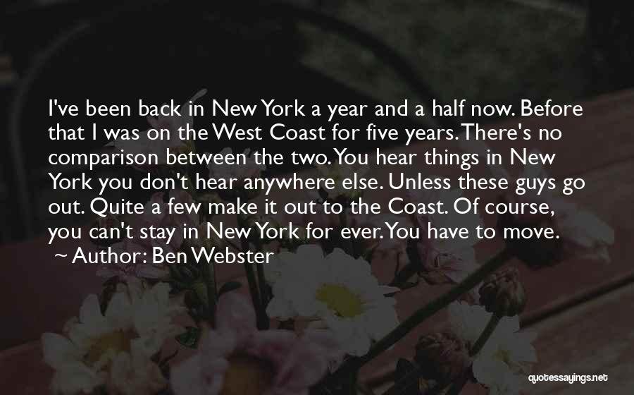 Moving Out West Quotes By Ben Webster