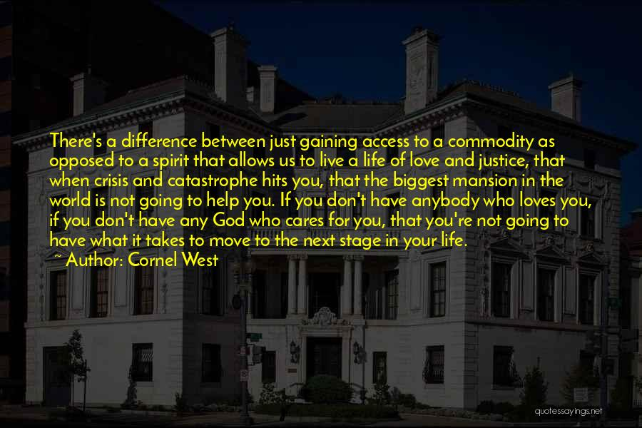 Moving Out West Quotes By Cornel West
