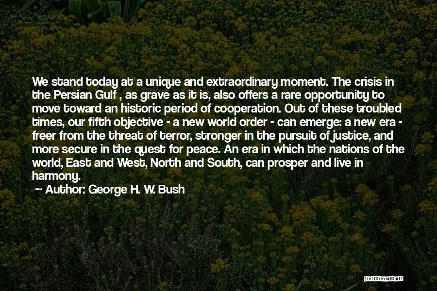 Moving Out West Quotes By George H. W. Bush