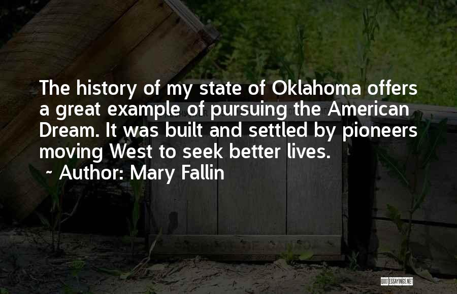 Moving Out West Quotes By Mary Fallin