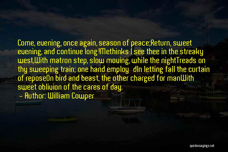Moving Out West Quotes By William Cowper