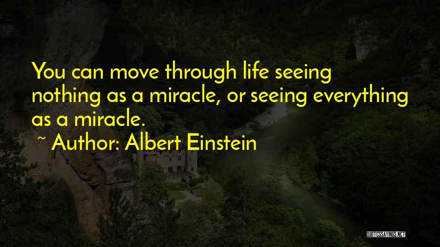 Moving Through Life Quotes By Albert Einstein
