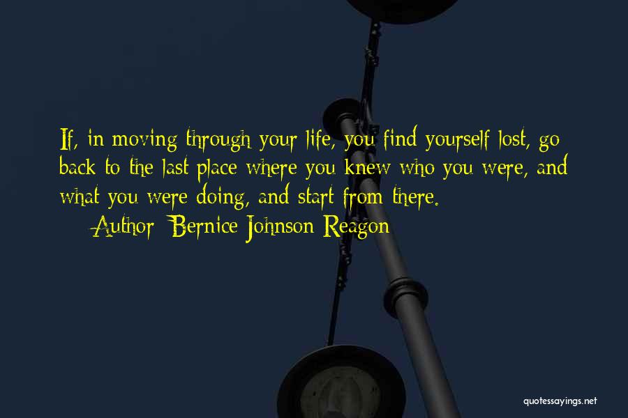 Moving Through Life Quotes By Bernice Johnson Reagon