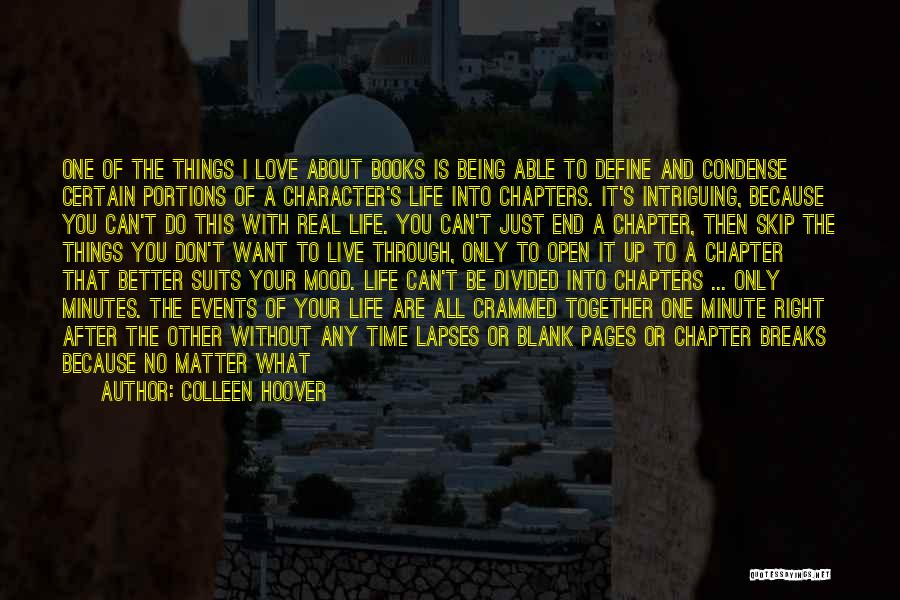 Moving Through Life Quotes By Colleen Hoover