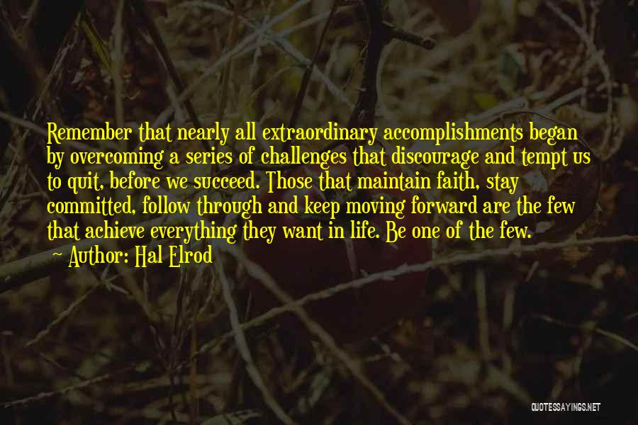Moving Through Life Quotes By Hal Elrod