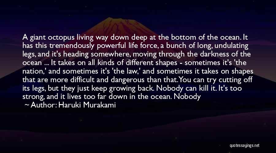 Moving Through Life Quotes By Haruki Murakami