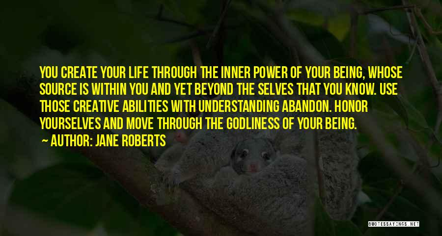 Moving Through Life Quotes By Jane Roberts