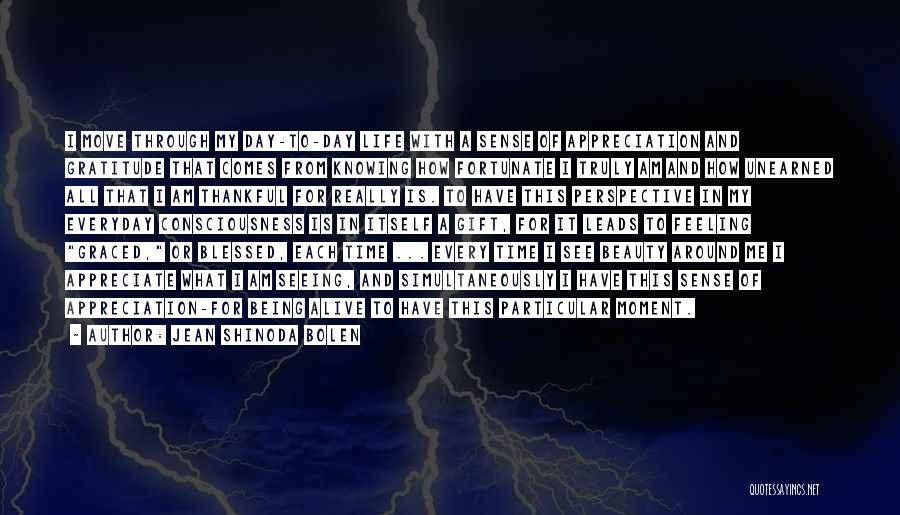 Moving Through Life Quotes By Jean Shinoda Bolen