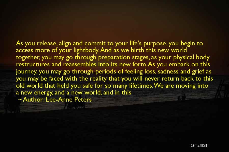 Moving Through Life Quotes By Lee-Anne Peters