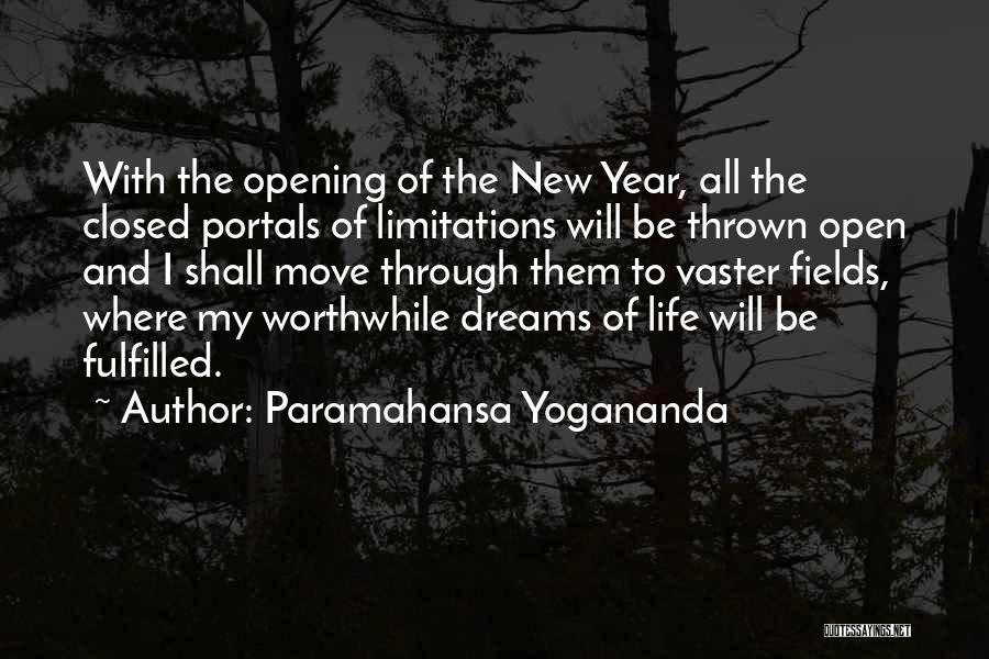 Moving Through Life Quotes By Paramahansa Yogananda