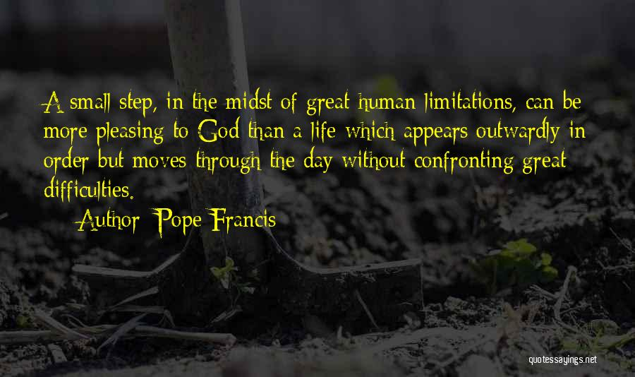 Moving Through Life Quotes By Pope Francis