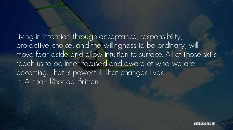 Moving Through Life Quotes By Rhonda Britten