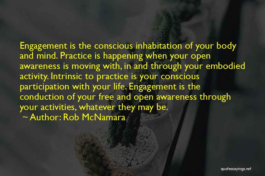 Moving Through Life Quotes By Rob McNamara
