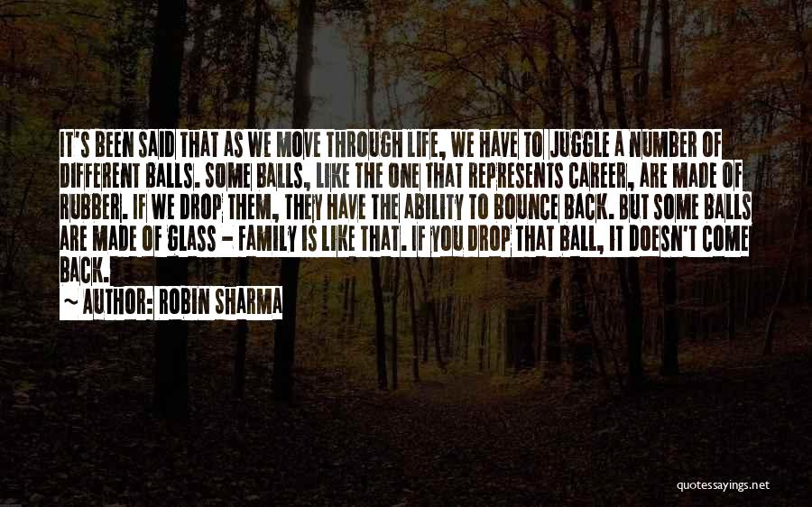 Moving Through Life Quotes By Robin Sharma