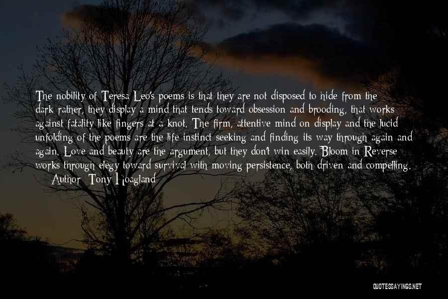 Moving Through Life Quotes By Tony Hoagland
