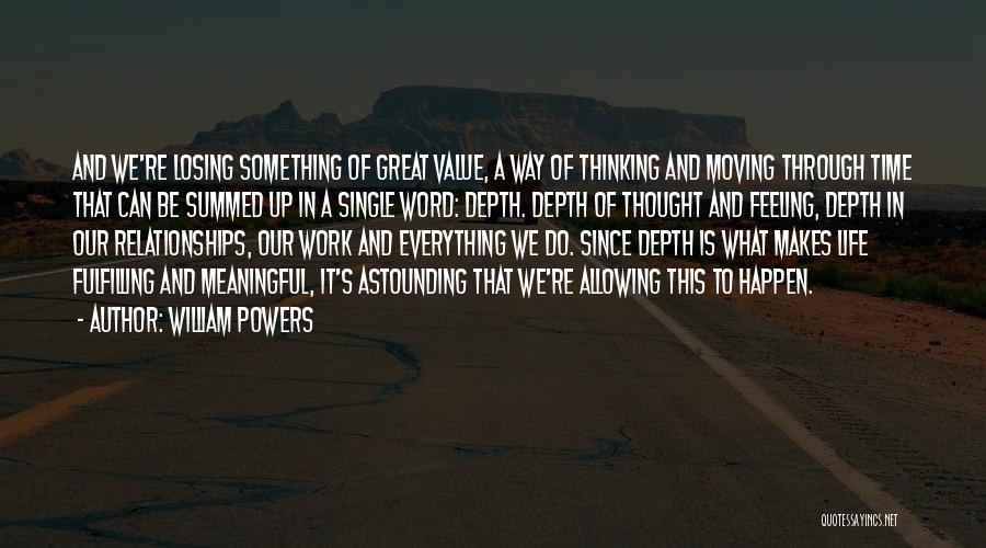 Moving Through Life Quotes By William Powers