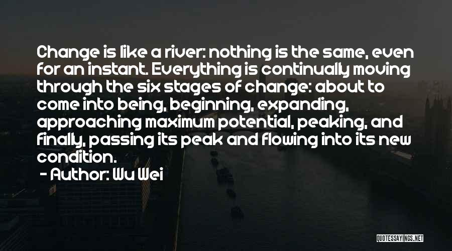 Moving Through Life Quotes By Wu Wei