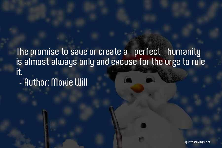 Moxie Will Quotes 2212776