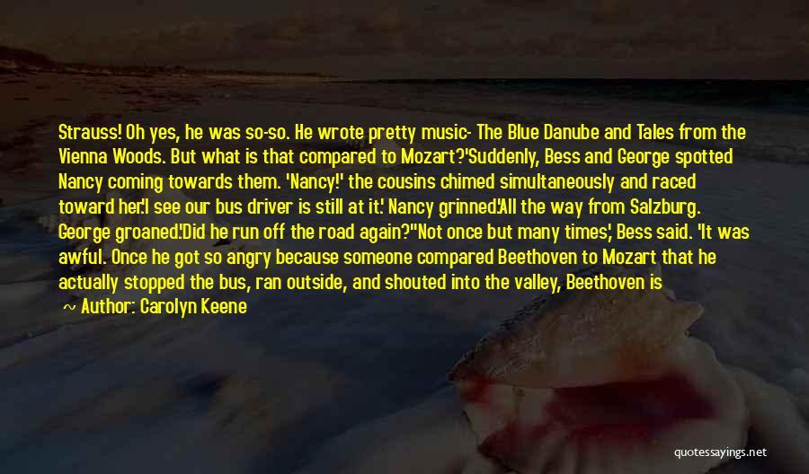 Mozart Salzburg Quotes By Carolyn Keene