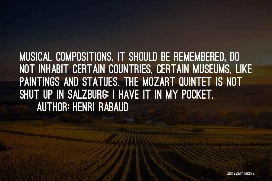 Mozart Salzburg Quotes By Henri Rabaud