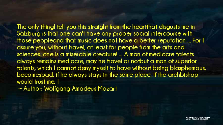 Mozart Salzburg Quotes By Wolfgang Amadeus Mozart