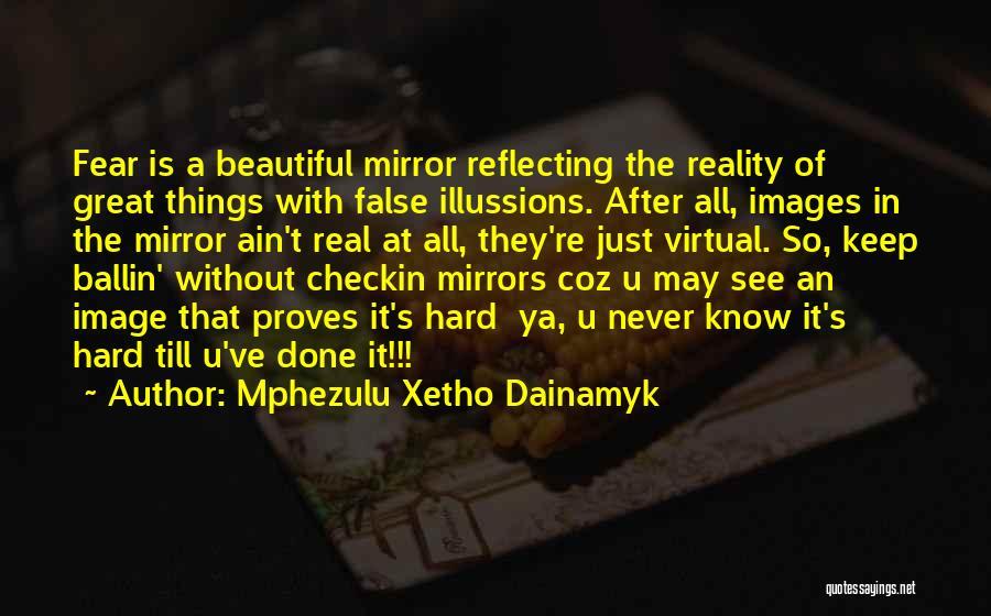 Mphezulu Xetho Dainamyk Quotes 1080225