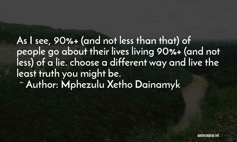 Mphezulu Xetho Dainamyk Quotes 1429814