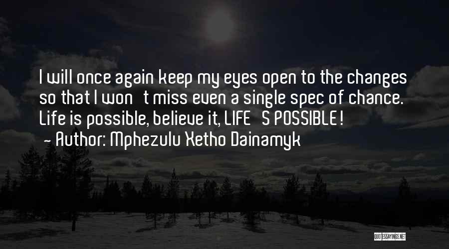 Mphezulu Xetho Dainamyk Quotes 2058866