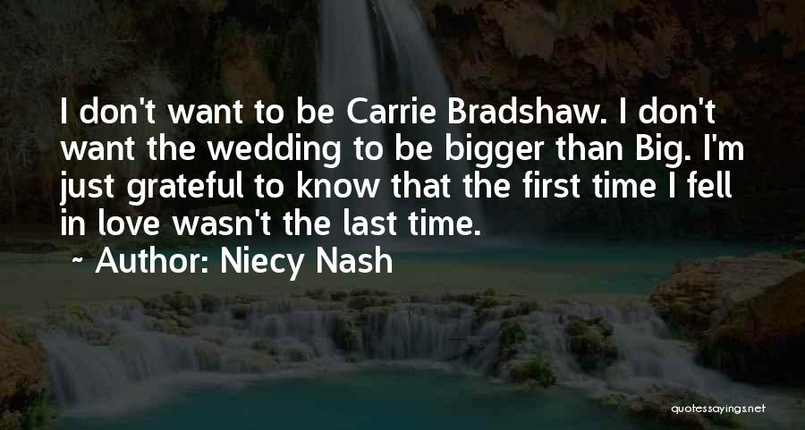 Mr. Big And Carrie Bradshaw Quotes By Niecy Nash