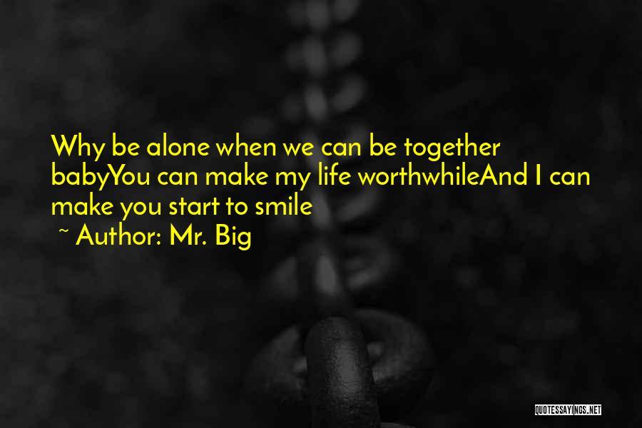Mr. Big Quotes 1863432