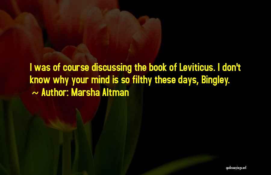 Mr Bingley Quotes By Marsha Altman