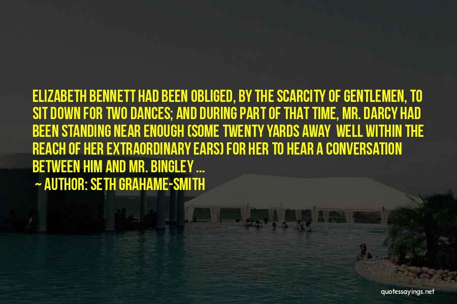 Mr Bingley Quotes By Seth Grahame-Smith