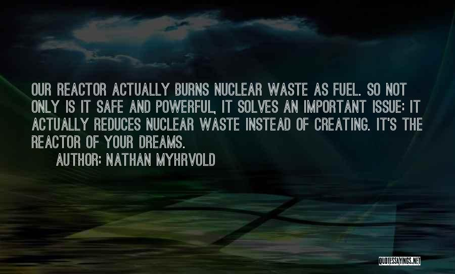 Mr Burns Nuclear Quotes By Nathan Myhrvold