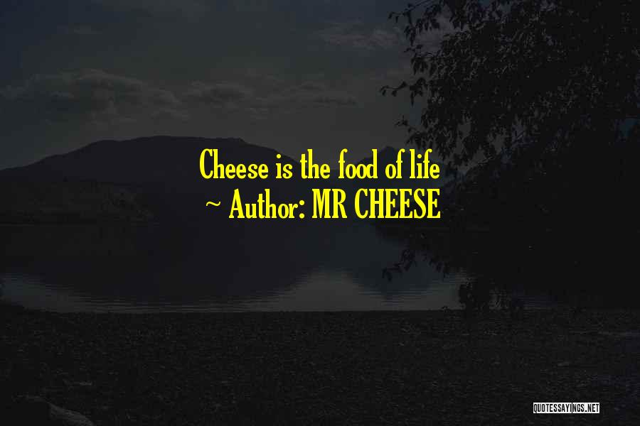 MR CHEESE Quotes 1243050