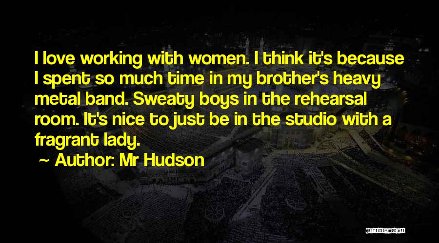 Mr Hudson Quotes 2268085