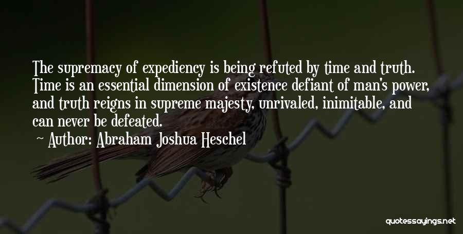 Mr Joshua Quotes By Abraham Joshua Heschel
