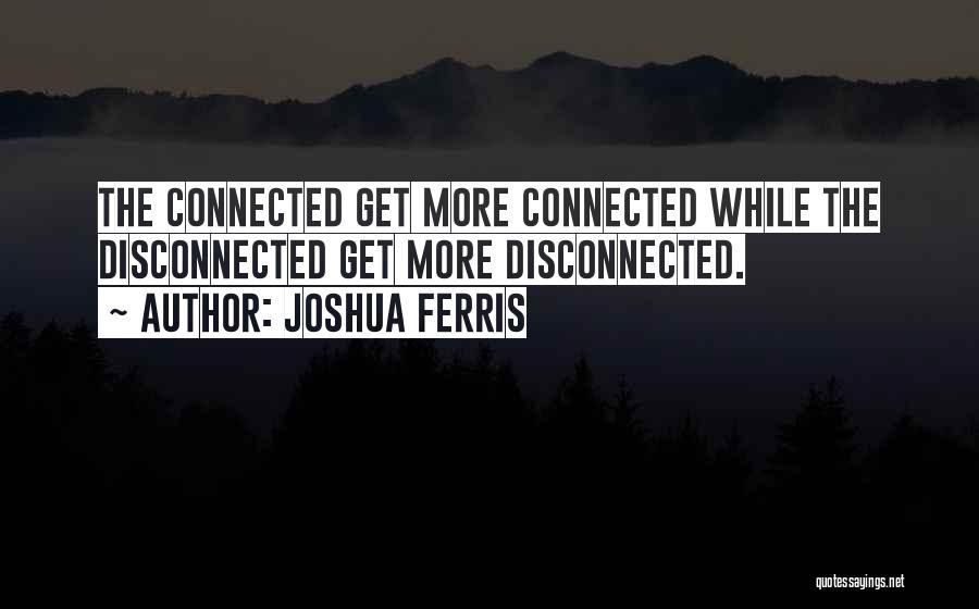 Mr Joshua Quotes By Joshua Ferris