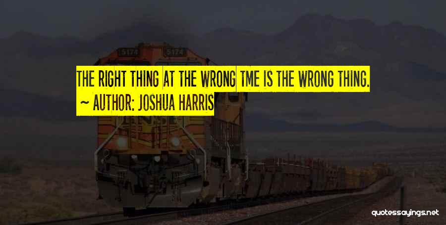 Mr Joshua Quotes By Joshua Harris