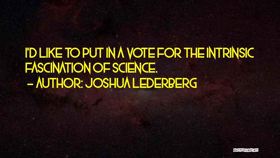 Mr Joshua Quotes By Joshua Lederberg