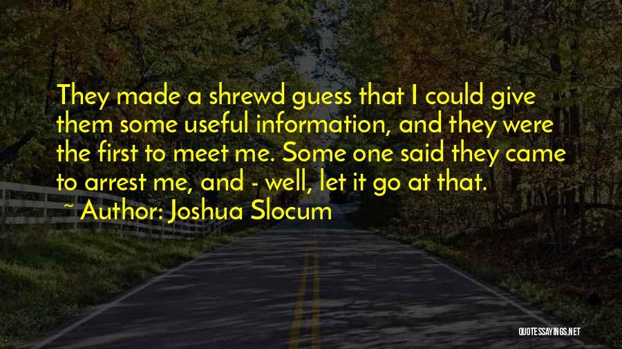 Mr Joshua Quotes By Joshua Slocum