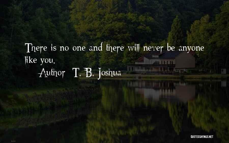 Mr Joshua Quotes By T. B. Joshua