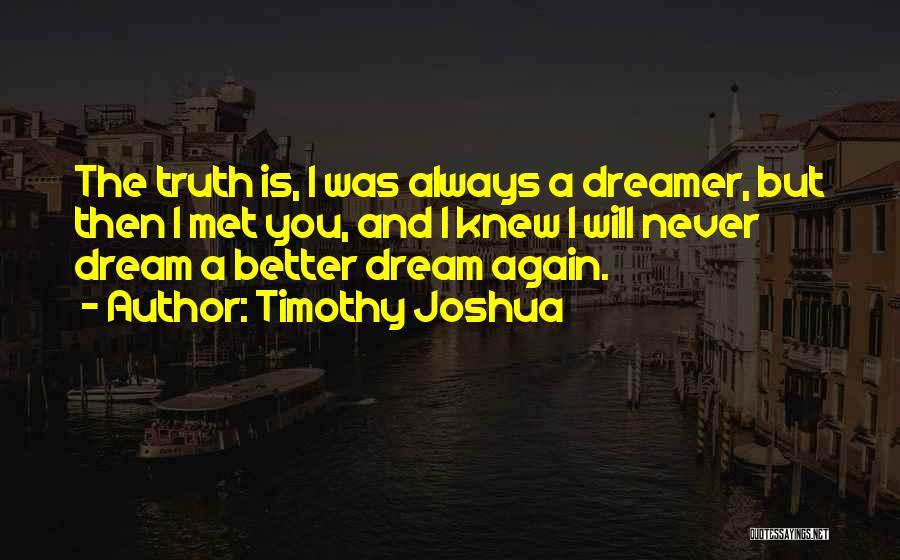 Mr Joshua Quotes By Timothy Joshua