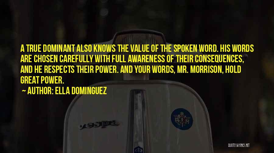 Mr Morrison Quotes By Ella Dominguez