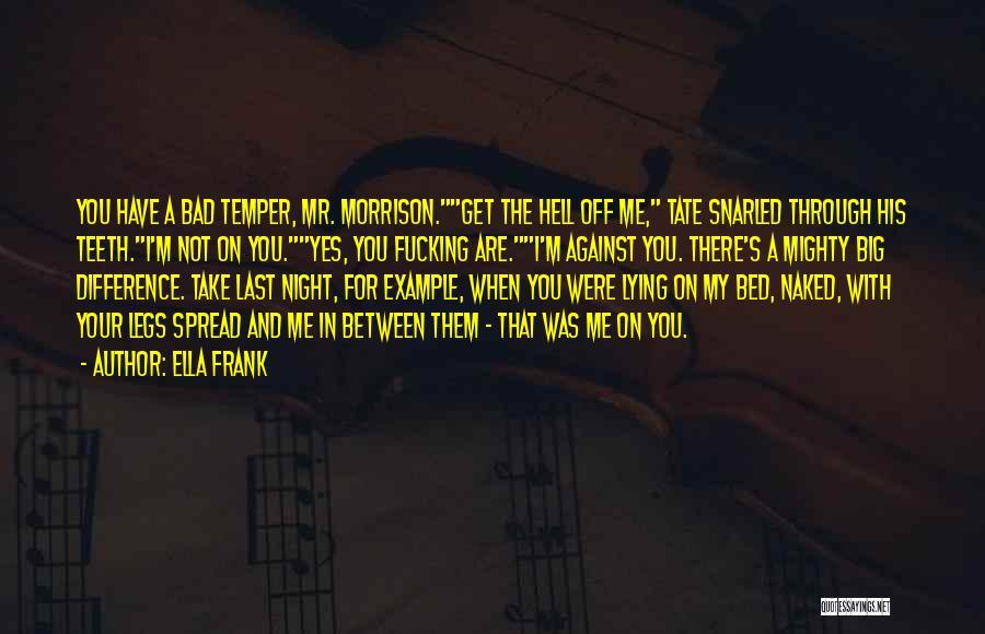 Mr Morrison Quotes By Ella Frank
