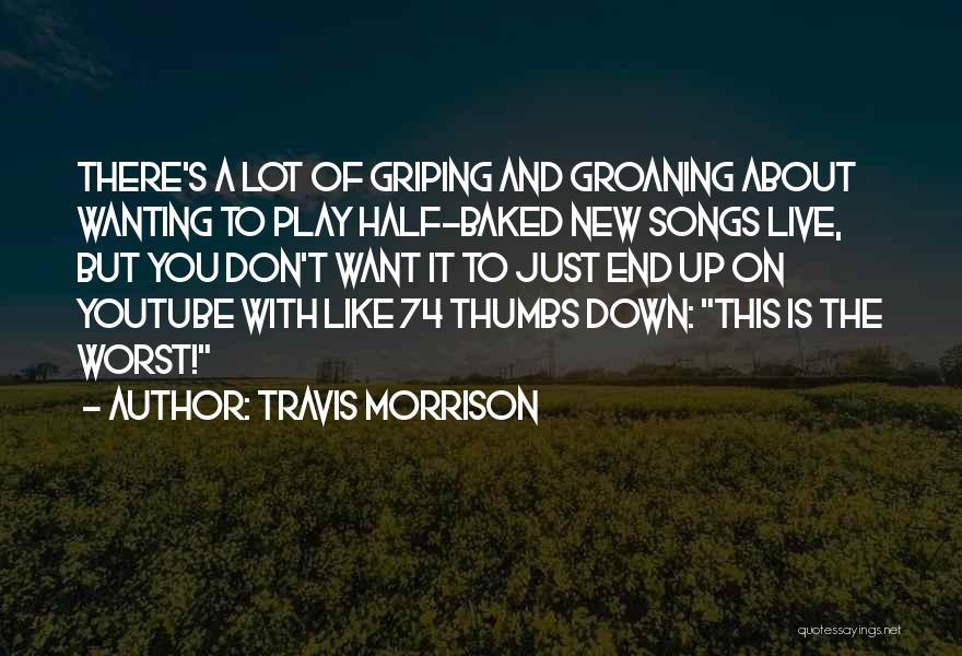 Mr Morrison Quotes By Travis Morrison