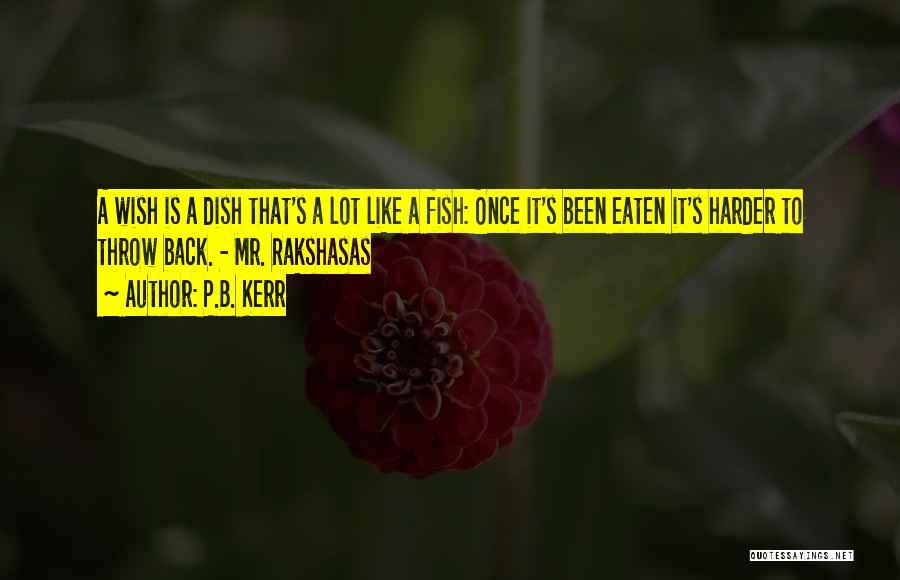 Mr. Rakshasas Quotes By P.B. Kerr