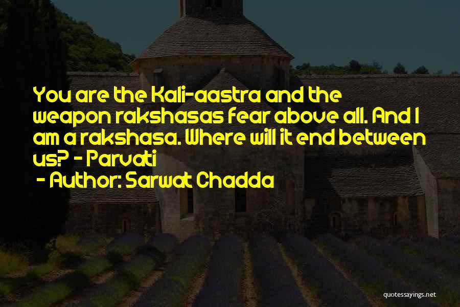 Mr. Rakshasas Quotes By Sarwat Chadda