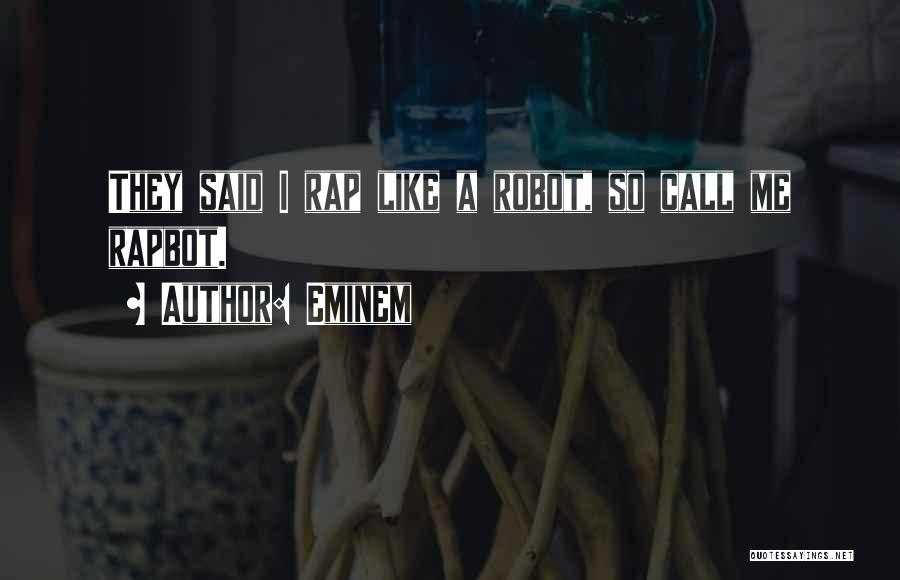 Mr Robot Quotes By Eminem